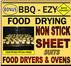 FOOD DRYING SHEETS fit Exalibur Food Dehydrator & PRESERVERS. Foodsafe Teflon