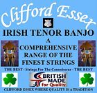 CLIFFORD ESSEX IRISH TENOR BANJO STRINGS LIGHT 11 - 36 WOUND 2ND. BRITISH MADE.
