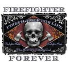 Firefighter Forever  Tshirt    Sizes/Colors
