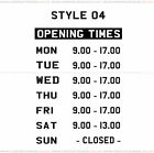 Opening Hours Times Shop Window Sign Style 04 Wall Vinyl Sticker Small Decal