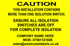 Electrical Warning Labels - ISOLATION SWITCH - Personalised Free 76mm x 50mm