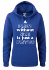 A PARTY WITHOUT CAKE - Baking / Bake / Cupcake / Funny Women's Hoody / Hoodies