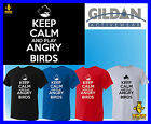 KEEP CALM  & play angry birds funny T SHIRT small - 5XL