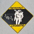 ASTRONAUT CROSSING--Crosswalks Metal 12 X 12 Science Space Astronomy Street Sign
