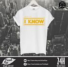 Leia I Love You Solo I Know T Shirt Top Star Wars Geek Nerd Matching Couple Gift