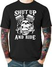 Shut Up and Ride Outlaw Biker T Shirt Skull Small to 6XL and Tall Free Shipping