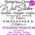 Personalised Wall Sticker Custom Vinyl Decal Design your Own Quote Wall Art