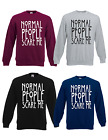 Normal People Scare Me Dope Swag Hipster Jumper Funny Normal People Sweatshirt