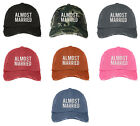 ALMOST MARRIED Distressed Dad Hat Newly Wed Baseball Cap Many Colors Available