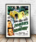 Zombies on Broadway : Vintage advertising , Wall art , poster, Reproduction.