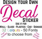 Personalised Custom Vinyl Decal Sticker Mural Wall Quote Logo Image Design Stick