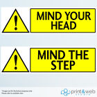 Mind The Step / Your Head Wall Stickers For Office And Home Use