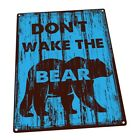 Blue Don't Wake the Bear  Metal Sign; Wall Decor for Office or Meeting Room