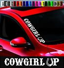 """20"""" Cowgirl Up Side Windshield Banner Car Decal Sticker Cowboy Redneck Boots Hat"""
