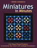 Sandelin Terrie-Miniatures In Minutes - Print (US IMPORT) BOOK NEW