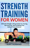 Romano Kurt-Strength Training For Women (US IMPORT) BOOK NEW
