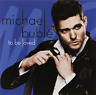 BUBLE,MICHAEL-TO BE LOVED (AUSTRALIAN TOUR EDITION) (AUS) CD NUOVO