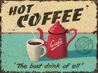 Hot Coffee Retro Vintage Drink Kitchen Cafe Old Sho Metal/Steel Wall Sign