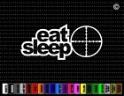 Eat Sleep Hunt Hunting Car Sticker Window Vinyl Decal Redneck Fishing Buck Duck