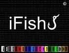 i Fish Hook Fishing Car Sticker Window Vinyl Decal Redneck Hunting Duck Buck