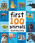 First 100 Animals by Priddy, Roger , Board book