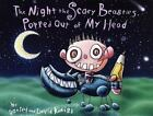 The Night the Scary Beasties Popped Out of My Head by Kamish, David , Hardcover