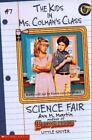 Science Fair [Kids in Ms. Colman's Class] by Martin, Ann M. , Paperback