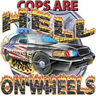 COPS~HELL ON WHEELS POLICE T-SHIRT ALL SIZES & COLOR (91)