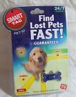 As Seen On TV Smart Tag Pet ID Find Lost Pets Fast 24 7 Pet Recovery **NEW**