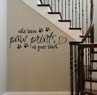 DOGS / CATS Leave Paw Prints On Your Heart Vinyl Wall Decal Sticker Art Quote