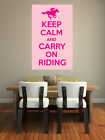 Keep Calm and Carry on Riding - Equestrian Sports Themed - Wall Art Design