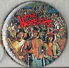 The WARRIORS (group artwork) Badge Button Pin -  25mm and 56mm size!