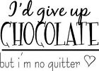Chocolate Funny Kitchen  Vinyl Wall Home Room Decor Decal Quote Inspirational