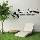 TRUE BEAUTY COMES FROM WITHIN quote wall sticker bedroom wall decal