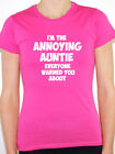 ANNOYING AUNTIE - Family / Sister / Mother / Aunt / Funny Themed Womens T-Shirt
