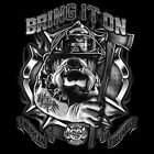 BULLDOG FIREFIGHTER T-SHIRT BRING IT ON  ALL SIZES (119)