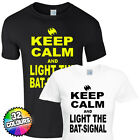 Keep Calm and Light The Bat Signal T shirt - Carry On slogan man gift s new cool
