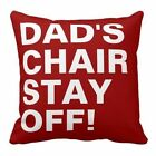 Fathers Day Dad Chair Personalised Cushion Fabric Panel Or Case or with Filling