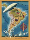 6576.Spirit of Adventure.spanning the globe.air ship.POSTER.art wall decor