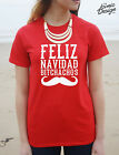 Feliz Navidad Bitchachos T-shirt Top Fashion Funny Gift Christmas Spanish Winter