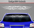 Design #121 REDNECK Flame Tribal Windshield Decal Window Sticker Vinyl Graphic