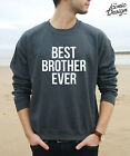 * Best Brother Ever Jumper Top Sweater Fashion Slogan Sister Gift Fresh *
