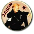 JASON DONOVAN FAB 1980s NOSTALGIA BUTTON BADGE 25 MM 1  GREAT FANCY DRESS