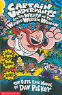NEW  CAPTAIN UNDERPANTS and the WRATH of the WICKED WEDGIE WOMAN  book 5