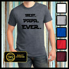 Best papa ever t-shirt Funny dad tee Fathers day gift ideas husband and wife