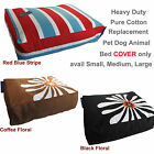 Machine Washable Zipper Cover Heavy Duty Pet Dog Bed REPLACEMENT Cotton Cover