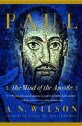 Paul: The Mind of the Apostle  by A. N. Wilson 1998  Paperback