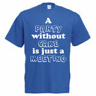A PARTY WITHOUT CAKE - Baking / Bake / Cupcake / Funny Gift Idea Mens T-Shirt