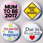 Mum To Be 2017 Due in... 25mm Badges I'm Not Fat Pregnant Baby on Board Gift