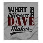 What A Difference A Dave Makes Ideal Gift For A Dave You Know! Grey T-Shirt